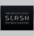 slash silver alphabet letters vector image vector image