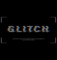 vhs glitch font in retro style english letters vector image vector image