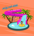 aquapark poster template with water pool slides vector image