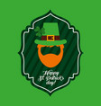 happy st patricks day green label beard and hat of vector image vector image