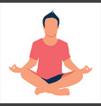 man meditating yoga vector image