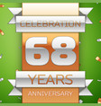 sixty eight years anniversary celebration design vector image vector image