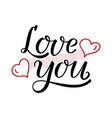 love you lettering with hearts and wavy lines vector image