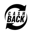 money cash back icon black and white emblem vector image
