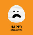 mummy monster screaming face happy halloween cute vector image