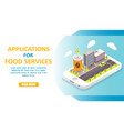 applications for food services isometric vector image