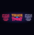 trick or treat neon text design template vector image