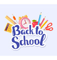 colorful of inscription back to school with vector image