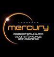 mercury futuristic minimalist font design vector image vector image