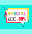 special offer -50 off advert label speech bubble vector image
