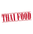 thai food red grunge vintage stamp isolated on vector image vector image