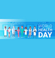 world health day poster with team of medical vector image