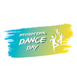 international dance day poster design vector image vector image