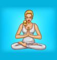 pop art girl meditates in lotus position vector image vector image