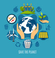 save the planet concept vector image vector image