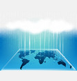 world map cloud bigdata information network vector image
