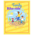 family riding bikes together colorful poster vector image vector image