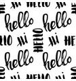 seamless handwritten lettering hello pattern vector image