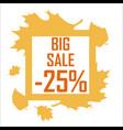 a big autumn sale of twenty five percent vector image vector image