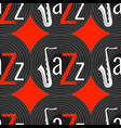 jazz concept vinyl record and word jazz letter j vector image vector image