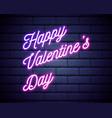 happy valentine day 3d neon banner on dark brick vector image