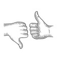 thumb down and up hand gesture sketch vector image