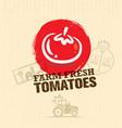 organic farm fresh tomatoes creative food market vector image