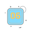 6 date calender icon design vector image