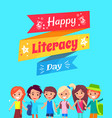 happy literacy day congratulation postcard vector image vector image