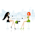 Fashion girls in cafe on the street vector image vector image