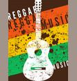 reggae music retro typographical grunge poster vector image