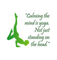 calming the mind is yoga not just standing on the vector image