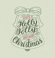 have a holly jolly christmas hand lettering vector image