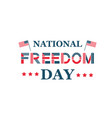 national freedom day vector image