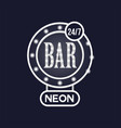 bar 24 7 neon sign vintage bright glowing vector image
