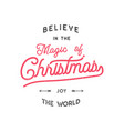 christmas typography quote design believe