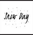 snow day lettering isolated in white background vector image vector image