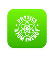 atom energy icon green vector image vector image