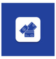 Blue round button for credit card money currency