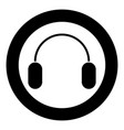 headphone icon black color in circle or round vector image vector image