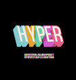hyper font 3d bold colorful style vector image