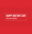 happy doctor day design style collection vector image vector image