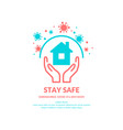 sing calling for staying safe and not visiting vector image