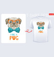 cute pug dog t-shirt print design cool puppy vector image