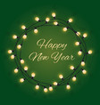 happy new year sign in glowing bulb wreath vector image vector image