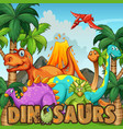 different types of dinosaurs by the volcano vector image vector image