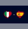 italy vs spain flag emblems banner blue vector image vector image