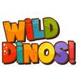 dinosaur theme with wild dinos font banner