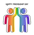 happy friendship day card of friend high five vector image