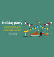 holiday party banner horizontal concept vector image